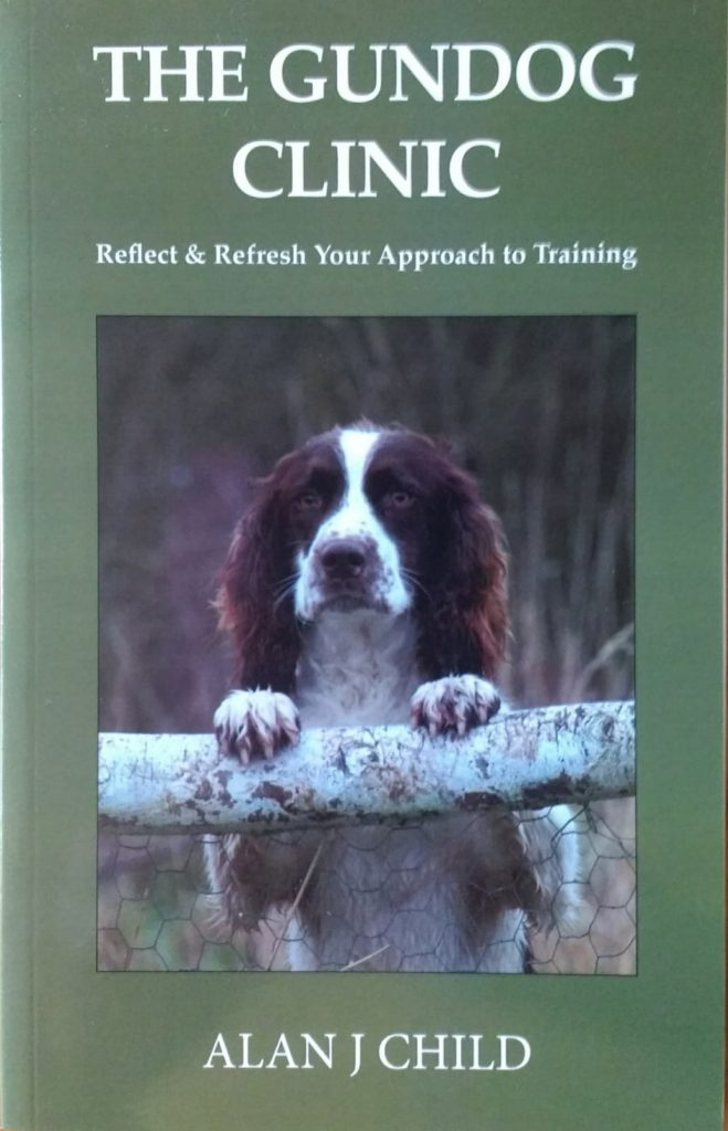 The Gundog Clinic - a book by Pickforal Owner Alan J Child